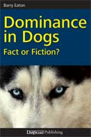 dominance in dogs, fact or fiction
